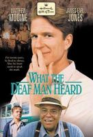 Cover image for What the deaf man heard