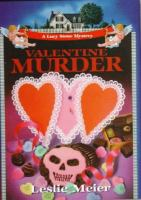 Cover image for Valentine murder. bk. 5 : Lucy Stone series