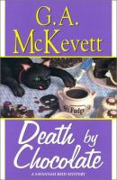 Cover image for Death by chocolate. bk. 8 : Savannah Reid series