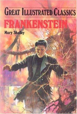 Cover image for Frankenstein : Great illustrated classics series