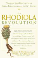 Cover image for The rhodiola revolution : transform your health with the herbal breakthrough of the 21st century