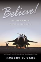 Cover image for Believe! : helping youth trust in the Lord