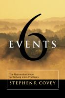 Cover image for 6 events the restoration model for solving life's problems