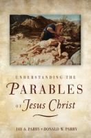 Cover image for Understanding the parables of Jesus Christ