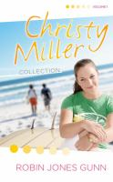 Cover image for Christy Miller collection. Vol. 1 (Bks. 1-3)