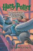Cover image for Harry Potter and the prisoner of Azkaban. bk. 3 [large print] : Harry Potter series
