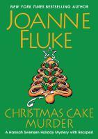 Cover image for Christmas cake murder. bk. 23 : Hannah Swensen series