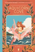 Cover image for Aquicorn cove [graphic novel]