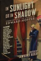 Cover image for In sunlight or in shadow : stories inspired by the paintings of Edward Hopper