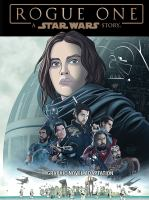 Cover image for Star Wars : Rogue One [graphic novel adaptation]