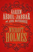 Cover image for Mycroft Holmes. bk. 1 : Mycroft Holmes and Sherlock series