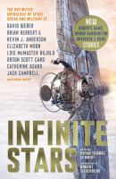 Cover image for Infinite stars : the definitive anthology of space opera and military SF