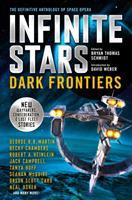 Cover image for Dark frontiers. Vol. 2 : the definitive anthology of space opera : Infinite stars series
