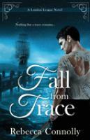 Imagen de portada para Fall from trace. bk. 5 : London League series