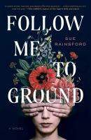 Cover image for Follow me to ground : a novel