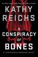 Cover image for A conspiracy of bones. bk. 19 : Temperance Brennan series