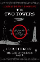 Cover image for The two towers. bk. 2 [large print] : being the second part of The lord of the rings