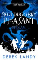 Cover image for Bedlam. bk. 12 : Skulduggery Pleasant series