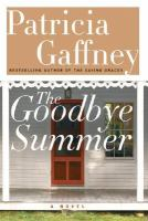 Cover image for The goodbye summer : a novel