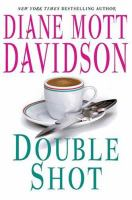 Cover image for Double shot. bk. 12 : Goldy Bear series / Diane Davidson Mott.
