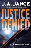 Cover image for Justice denied. bk. 17 : J.P. Beaumont series