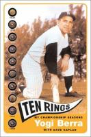 Cover image for Ten rings : my championship seasons