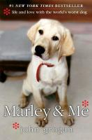 Cover image for Marley & me [large print] : life and love with the world's worst dog