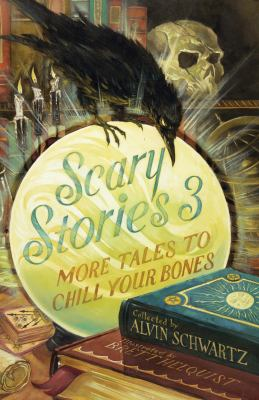 Cover image for Scary stories 3 : more tales to chill your bones
