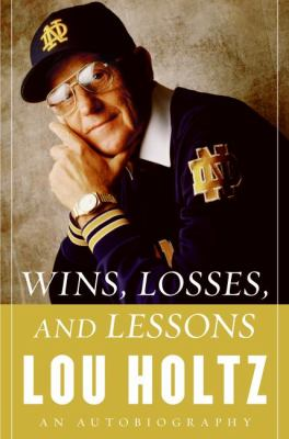 Cover image for Wins, losses, and lessons : an autobiography