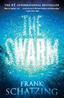 Cover image for The swarm : a novel