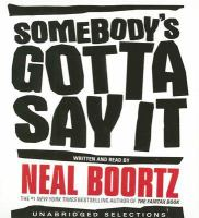 Cover image for Somebody's gotta say it