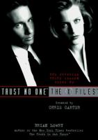 Cover image for X-files : Trust no one. v. 2 : Official third season guide to the X files