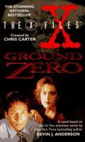 Cover image for Ground zero. bk. 3 : X-files series
