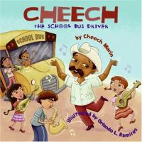 Cover image for Cheech, the school bus driver
