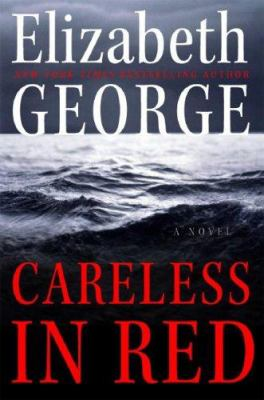 Cover image for Careless in red. bk. 15 : Inspector Lynley series