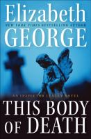Cover image for This body of death. bk. 16 : Inspector Lynley series