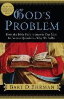 Cover image for God's problem : how the Bible fails to answer our most important question--why we suffer