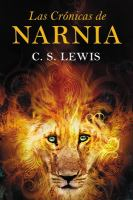 Cover image for Las crónicas de Narnia = Chronicles of Narnia