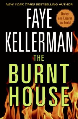 Cover image for The burnt house. bk. 16 : Peter Decker/Rina Lazarus series