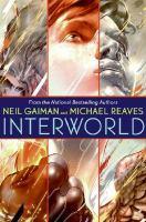 Cover image for InterWorld. bk. 1 : InterWorld series