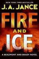 Cover image for Fire and ice. bk. 18 : J.P. Beaumont series