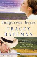 Cover image for Dangerous heart : Westward hearts