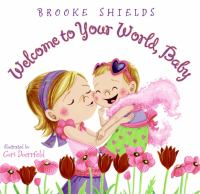 Cover image for Welcome to your world, baby