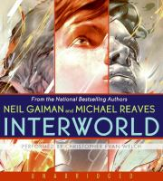 Cover image for InterWorld. bk. 1 InterWorld series