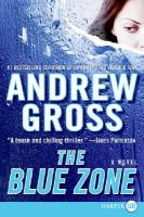 Cover image for The blue zone [large print]