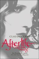 Cover image for Afterlife. bk. 4 : Evernight series