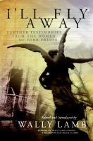 Cover image for I'll fly away : further testimonies from the women of York Prison