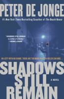 Cover image for Shadows still remain : a novel