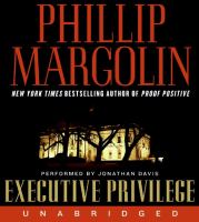 Cover image for Executive privilege. bk. 1 Dana Cutler series