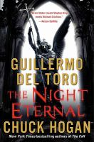 Cover image for Night eternal. bk. 3 : The strain trilogy series